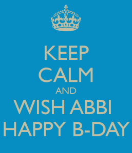 keep-calm-and-wish-abbi-happy-b-day